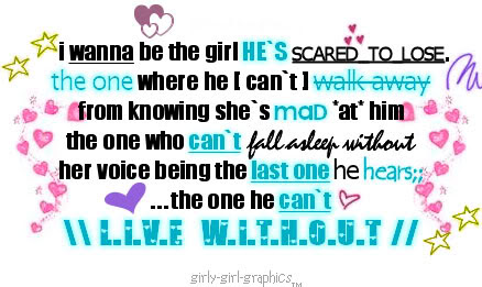 I Wanna be the girl He's Scared to lose ~ Flirt Quote