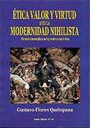 Ética, valor y virtud ante la modernidad nihilista
