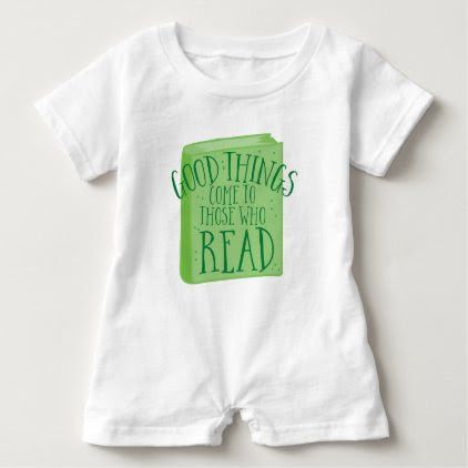 good things come to those who read baby romper