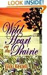 Wild Heart on the Prairie (A Prairie...
