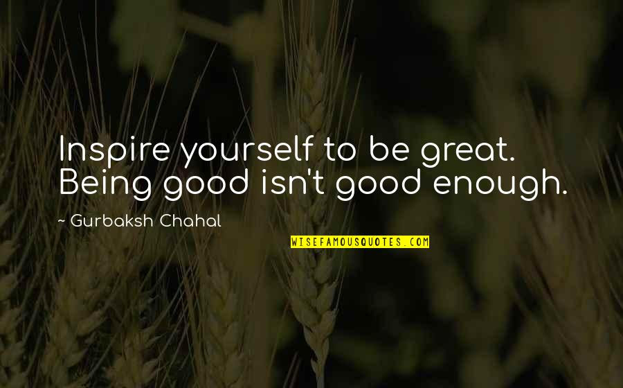 Being Good Isnt Enough Quotes Top 4 Famous Quotes About Being Good