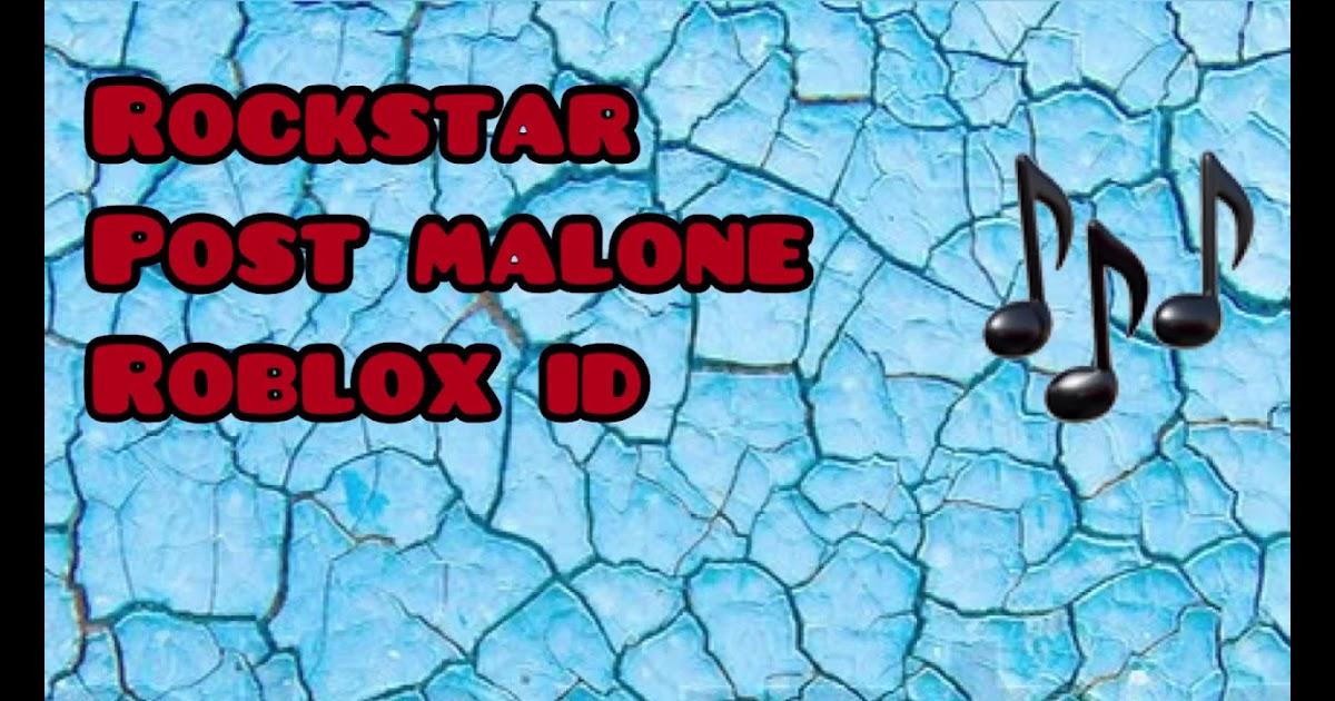 Roblox Id Rockstar Post Malone | Roblox Free 2019