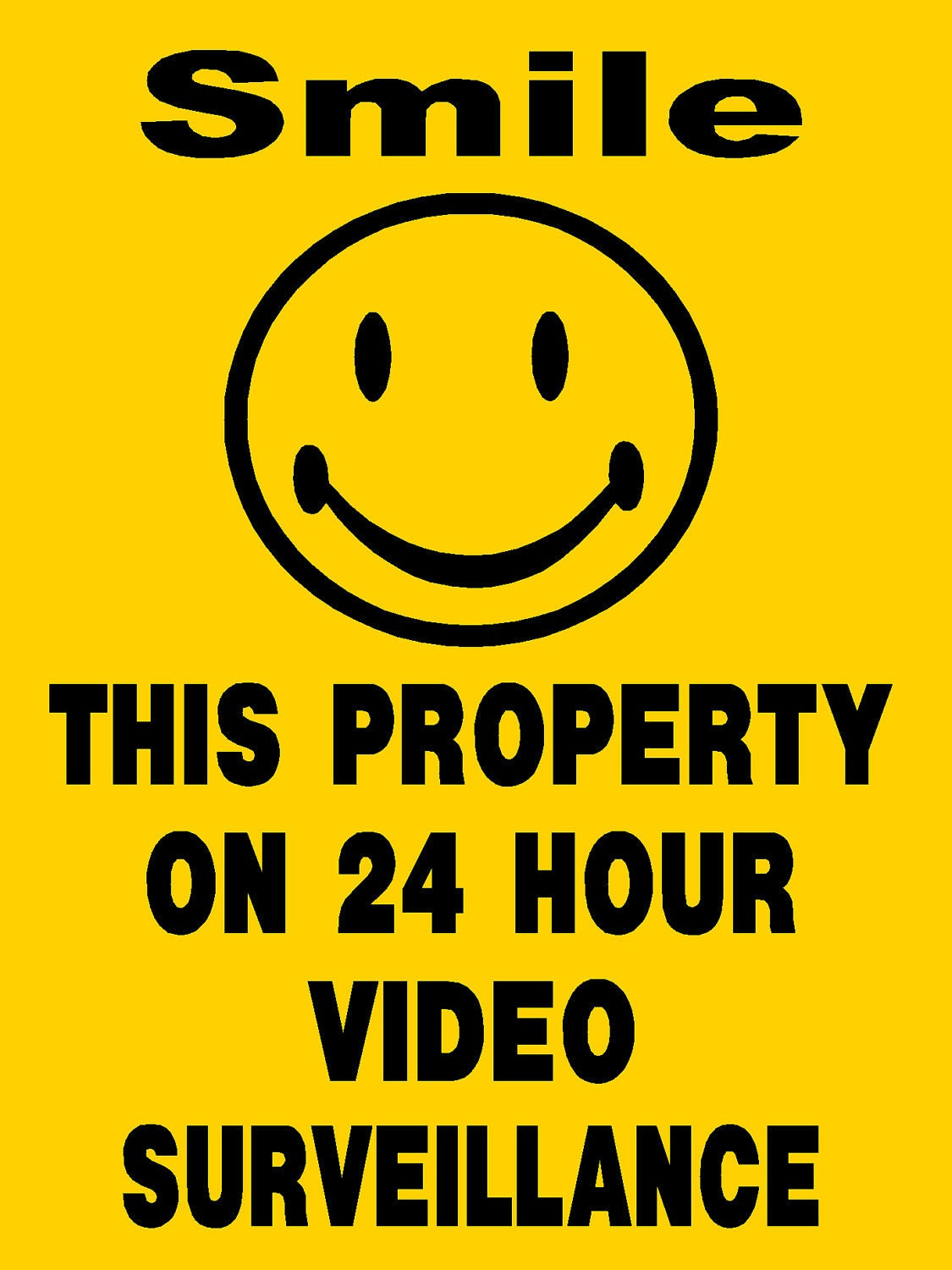 Security metal aluminum SIGN Smile This Property on 24 hours video Surveillance sign