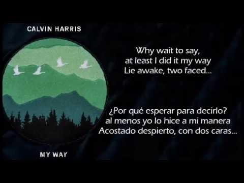 My Way Lyrics Calvin Harris Espanol