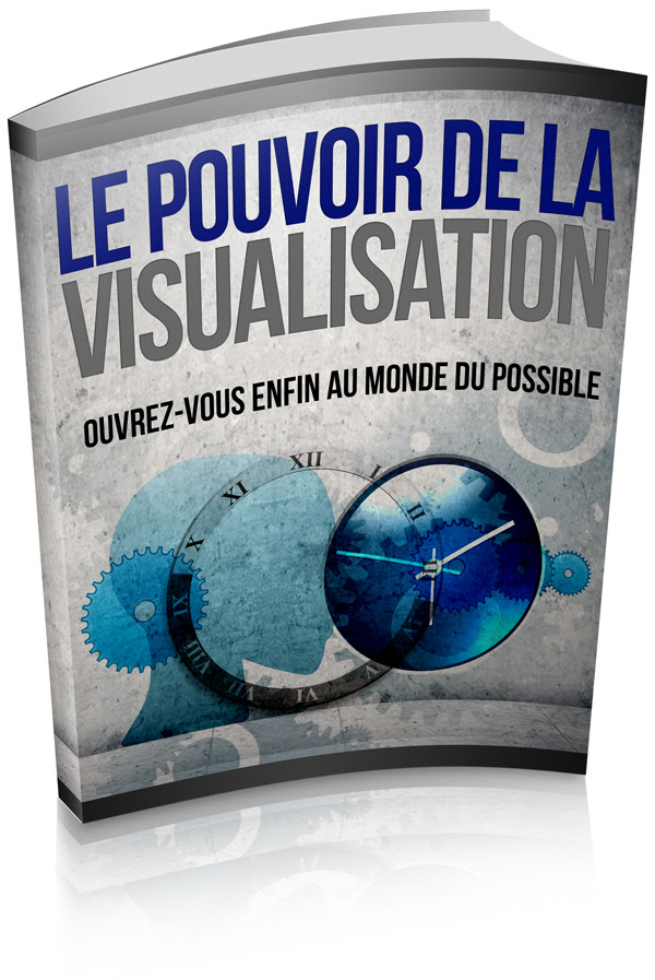 la visualisation positive, pouvoir de la visualisation, la visualisation