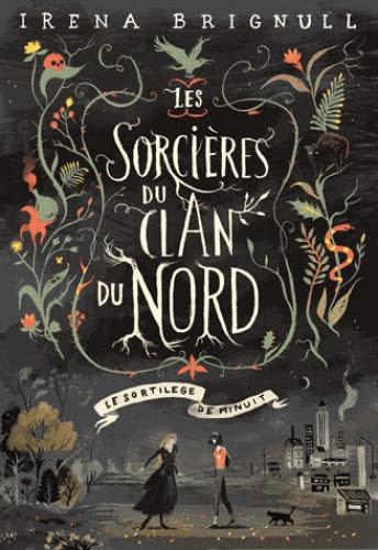 Couverture Les sorcières du clan nord, tome 1 : Le sortilège de minuit
