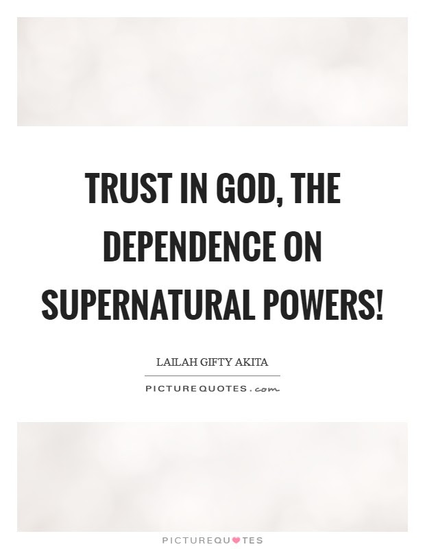 Dependence On God Quotes Sayings Dependence On God Picture Quotes
