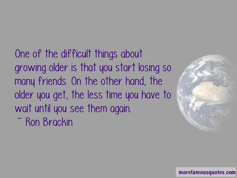 Quotes About Losing Friends And Growing Up Top 1 Losing Friends And