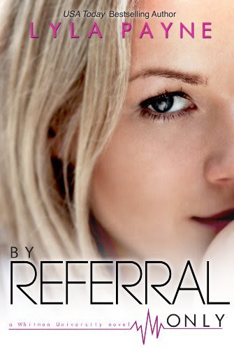By Referral Only (Whitman University, #2) by Lyla Payne