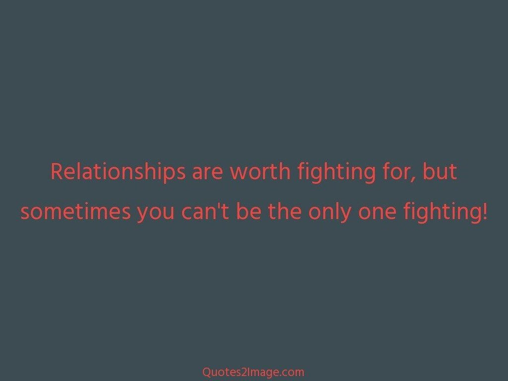 Worth The Fight Quotes