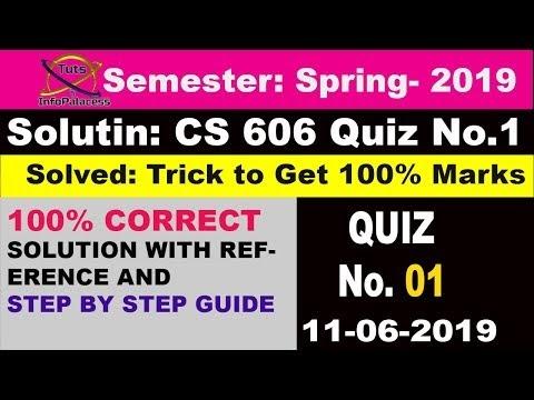 Trick: Get 100% Marks - CS606 Quiz No. 1 Spring 2019 Solution