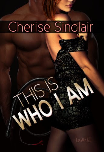 This Is Who I Am (Masters of the Shadowlands 7) by Cherise Sinclair