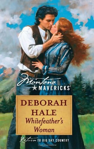 book cover of   Whitefeather's Woman    (Montana Mavericks, book 38)  by  Deborah Hale