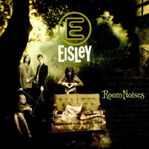 Room Noises - Eisley