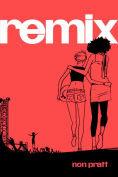 Title: Remix, Author: Non Pratt