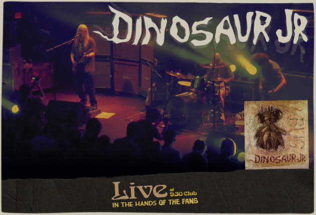 Dinosaur Jr. Live at the 9:30 Club In The Hands Of The Fans, Bug