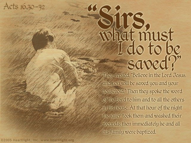 Inspirational illustration of Acts 16:30-32