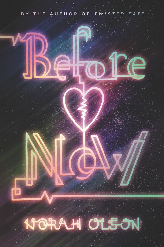 Before Now by Norah Olson