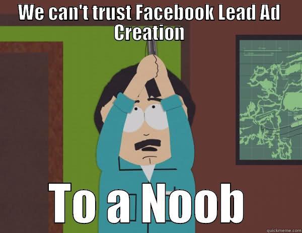 Facebook Lead Ads South Park meme
