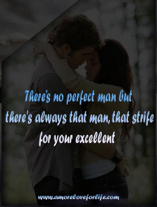 Quotes About The Perfect Man 201 Quotes
