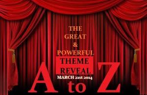 FINAL A to Z Theme Reveal