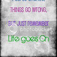 Life Goes On Quotes Animated Gifs Photobucket