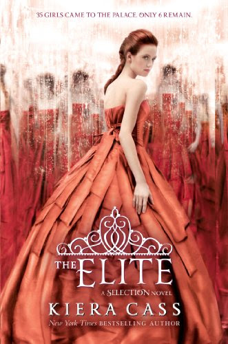 The Elite (Selection) by Kiera Cass