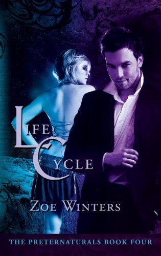 Life Cycle (Paranormal Romance/Urban Fantasy: Preternaturals Book 4) by Zoe Winters