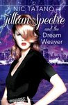 Jillian Spectre & The Dream Weaver