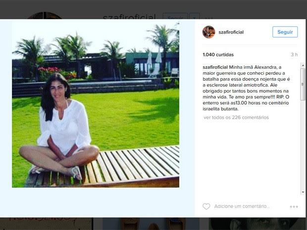 O ator Luciano Szafir postou mensagem lamentando a morte da irmã (Foto: Reprodução/Instagram/Alexandra Szafir)