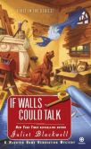 If Walls Could Talk (Haunted Home Renovation Series #1)
