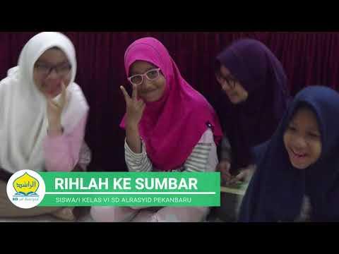Rihlah Siswa Akhir SD al-Rasyid Pekanbaru ke SUMBAR (Hari Terakhir)