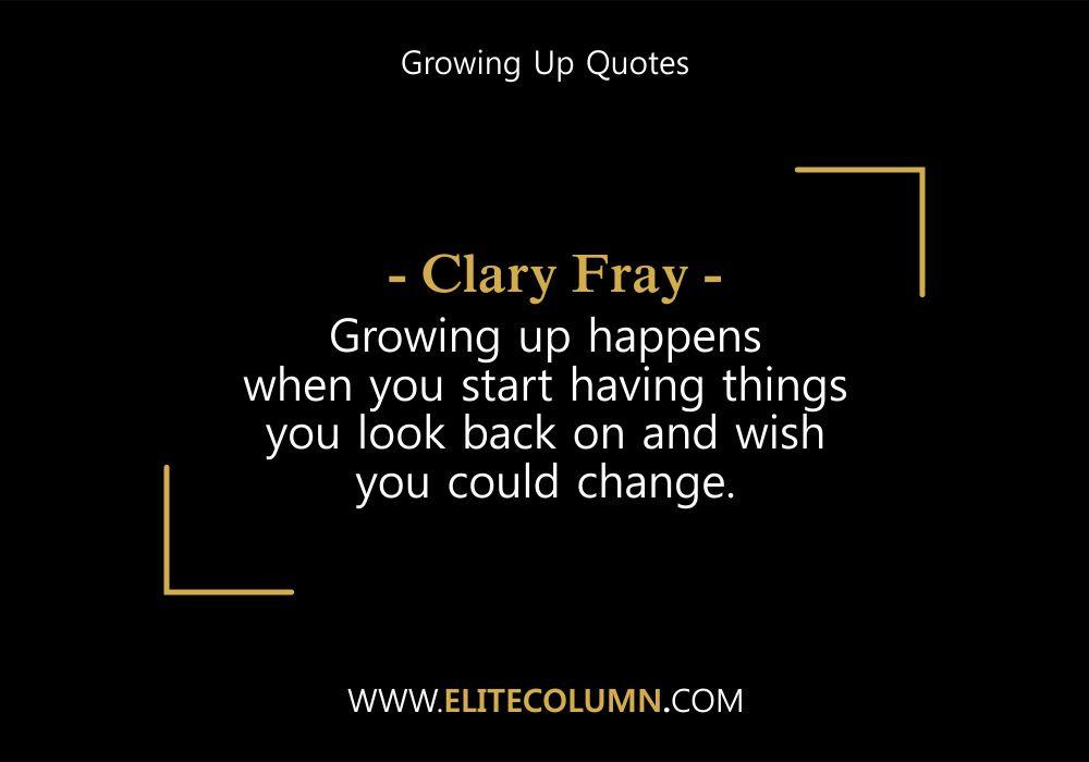 Growing Up Quotes 6 Elitecolumn