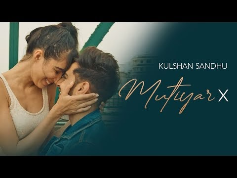 Mutiyar X Lyrics Kulshan Sandhu New Punjabi Mp3 Song Download 2020 | A1laycris