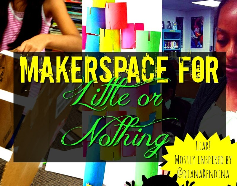 Makerspace for Little or Nothing