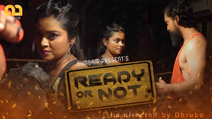 Ready or Not (2020) - BumBam WEB Series Season 1 Complete