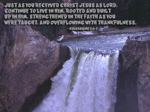 Inspirational illustration of Colossians 2:6-7