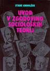 Uvod v zgodovino socioloških teorij