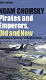 Pirates and Emperors, Old and New : International Terrorism in the Real World
