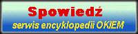 Encyklopedia OKIEM, hasło - Spowiedź