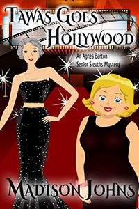 Tawas Goes Hollywood by Madison Johns
