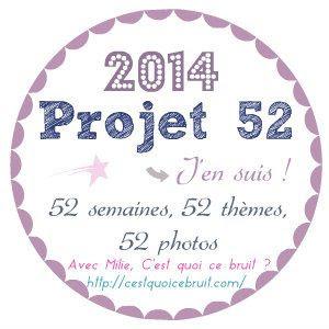 Projet 52. #10