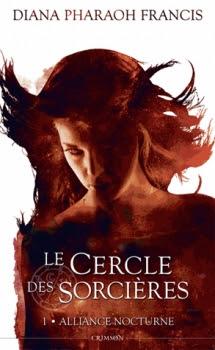 Couverture Le cercle des sorcières, tome 1 : Alliance nocturne