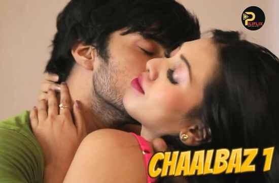 Chaalbaz (2020) - Pilixflix Web Series Season 1 (EP 1 Added)