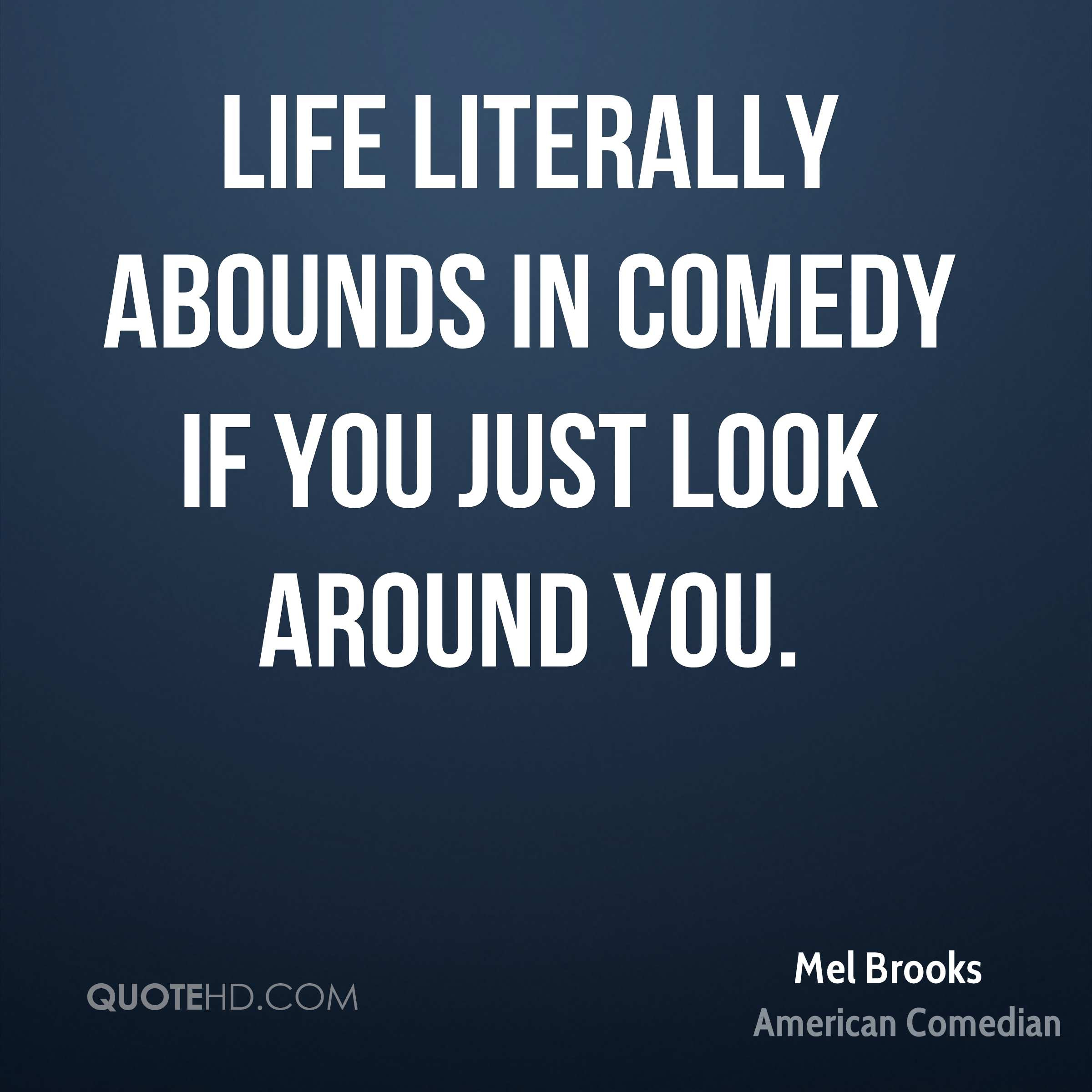 Mel Brooks Quotes Quotehd