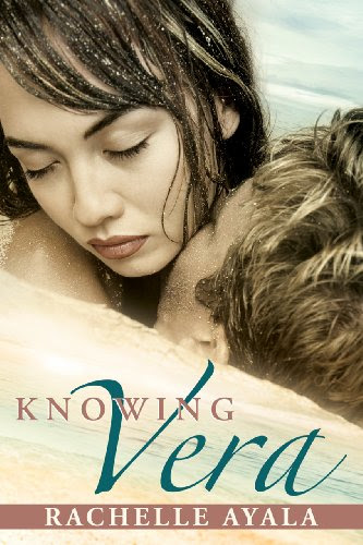 Knowing Vera (Romantic Suspense, Family Drama) (Chance for Love) by Rachelle Ayala