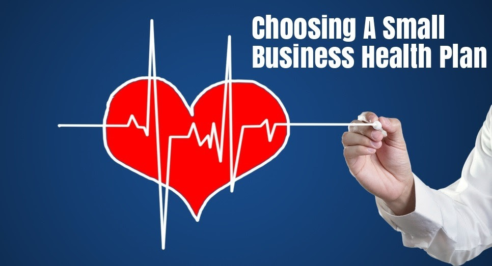 How To Select a Health Plan for Your Small Business ...