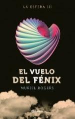 El vuelo del Fénix (La Esfera III) Muriel Rogers