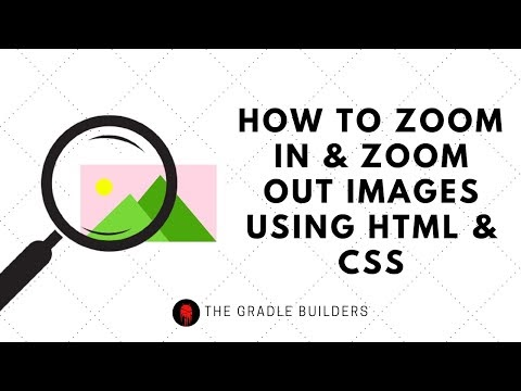 How to Zoom In-Out in HTML using CSS | Web Development Tutorials