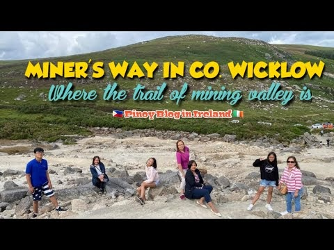 STORY BEHIND MINERS WAY IN COUNTY WICKLOW IRELAND - THE TRAIL OF MINING VALLEY